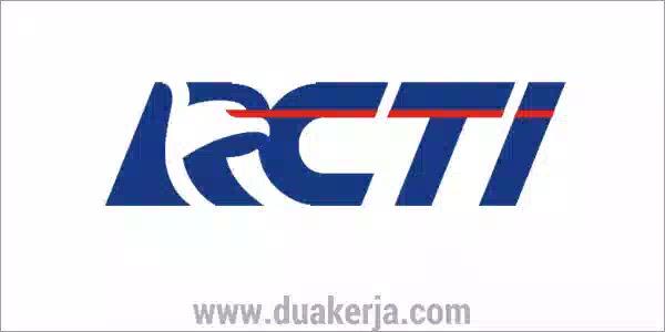 Lowongan Kerja Stasiun TV RCTI Tahun 2019
