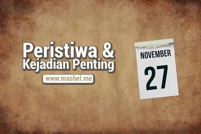 Peristiwa dan Kejadian Penting Tanggal 27 November