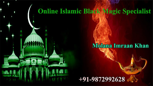 Online Islamic black magic specialist - +91-9872992628 | Punjab |