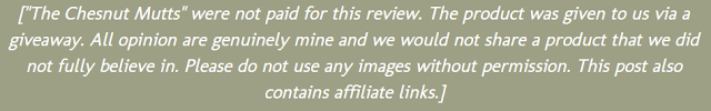 """[""""The Chesnut Mutts"""" were not paid for this review. The product was given to us via a giveaway. All opinion are genuinely mine and we would not share a product that we did not fully believe in. Please do not use any images without permission. This post also contains affiliate links.]"""