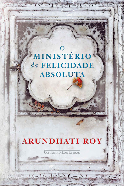 O ministério da felicidade absoluta Arundhati Roy