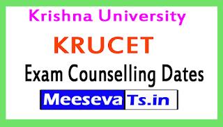 Krishna University KRUCET Exam Counselling Dates 2017