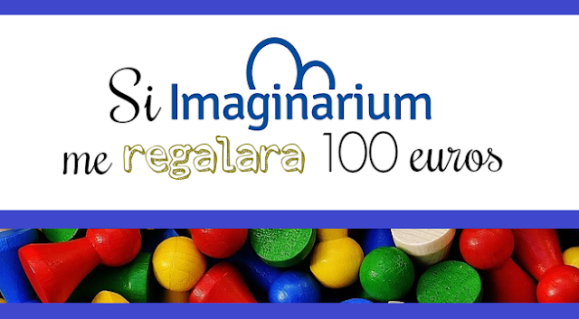 Si Imaginarium me regalara 100 euros