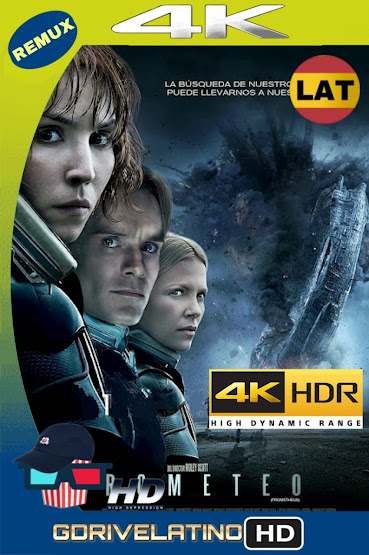 Prometeo (2012) BDRemux 4K HDR LAT-CAS-ING MKV
