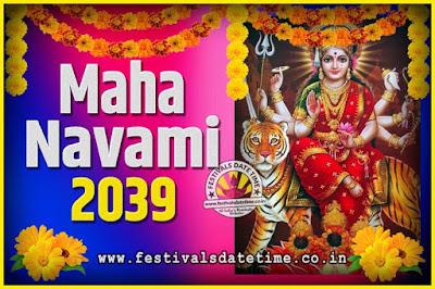 2039 Maha Navami Pooja Date and Time, 2039 Maha Navami Calendar