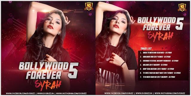 Bollywood Forever Vol.5 – DJ Syrah