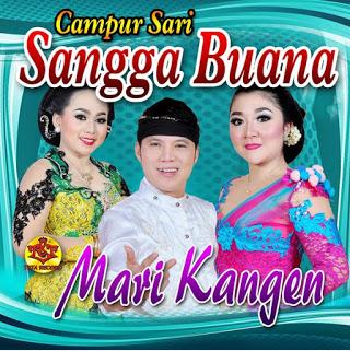 Lagu Sangga Buana Campursari Mari Kangen