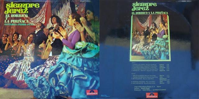 """EL BORRICO / LA PIRIÑACA """"SIEMPRE JEREZ"""" POLYDOR LP 1971"""