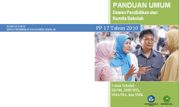 Buku Panduan Umum Dewan Pendidikan dan Komite Sekolah untuk SD-MI, SMP-MTs, SMA-MA dan SMK