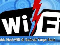 Cara Mudah Hack Wifi di Android Tanpa Root