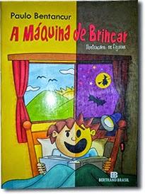 """Livro """"Máquina de Brincar de Paulo Bentacur"""