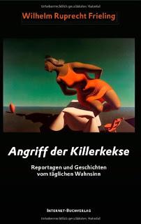 Rupert Frieling: Seltsame Erlebnisse und Killerkekse