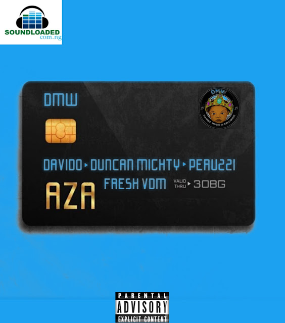 "DMW Music premieres the highly anticipated record titled Aza which features Davido, Duncan Mighty & Peruzzi with production credit to Fresh VDM It's evident that right now, no one works as hard as the DMW crew and the Port Harcourt's first son, Duncan Mighty. Churning out hits after hits, DMW crew premiere this new record titled ""Aza"" which features Davido, Peruzzi and Duncan Mighty.  From the instrumentals produced by Fresh VDM to the compositions and arrangement, everything is on par. The featured acts really brought in their A-Game on this one and without a doubt, Aza is just going to peak on the charts."