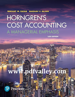 Horngren's Cost Accounting A Managerial Emphasis 16th Edition