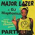 New Audio|Major Lazer  & Dj Maphrisa ft Nasty C, Ice Prince, Patoranking & Jidenna_Particula|Download Now