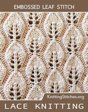 Embossed Leaf Lace stitch. @laceknitting