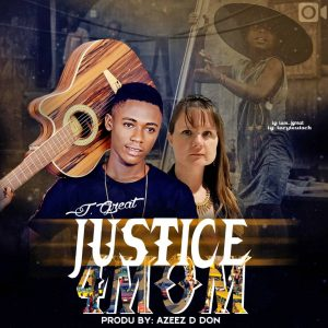 [MUSIC] JGREAT – JUSTICE 4 MOM