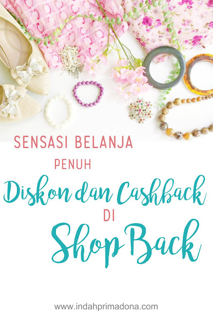 belanja murah, shopback, diskon dan cashback, belanja dapat cashback, www.indahprimadona.com