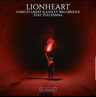Gareth Emery & Ashley Wallbridge - Lionheart (feat. PollyAnna)