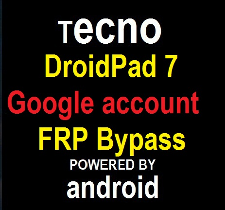 Tecno DroidPad 7C google account reset and FRP bypass in 10 seconds.