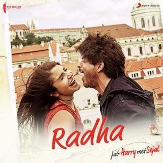 Radha - Jab Harry Met Sejal | Shahrukh Khan, Anushka Sharma