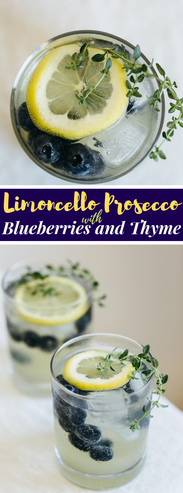 LIMONCELLO PROSECCO WITH BLUEBERRIES AND THYME #drink #cocktail