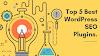 Top 5 Best WordPress SEO Plugins.