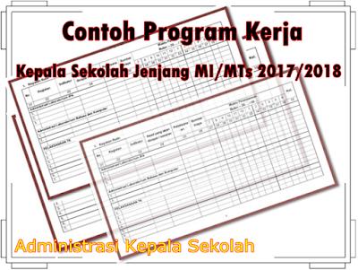 Contoh Program Kerja Kepala Sekolah Jenjang MI/MTs 2017/2018