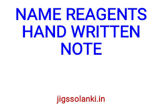 NAME REAGENTS HAND WRITTEN NOTE FOR CSIR-NET, GATE & IIT JAM