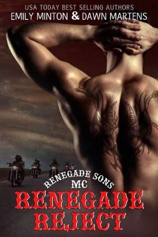 Renegade Reject (Renegade Sons MC #2) by Emily Minton and Dawn Martens