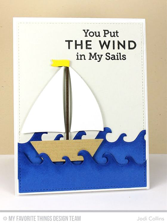 Handmade card from Jodi Collins featuring Go Overboard stamp set and Sailboat Die-namics #mftstamps