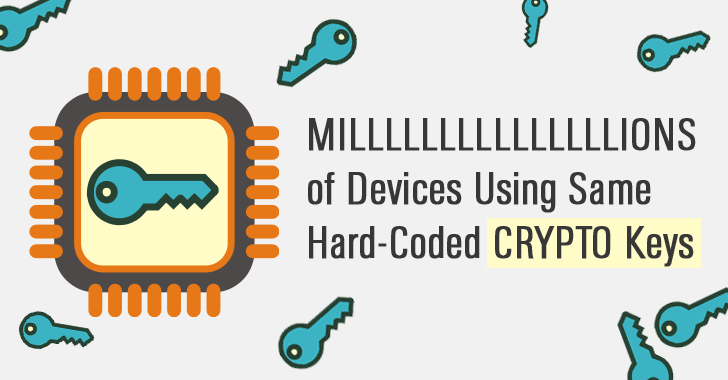Millions of IoT Devices Using Same Hard-Coded CRYPTO Keys
