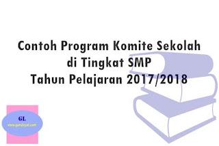 contoh program kerja komite sekolah di tingkat SMP untuk tahun pelajaran baru 2017/2018