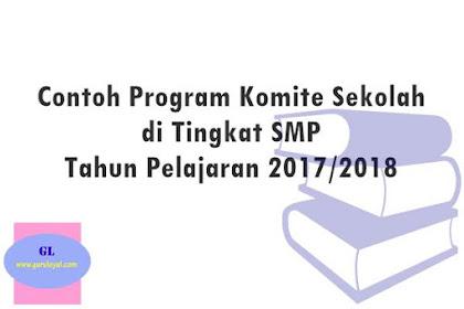 Contoh Program Komite Sekolah Tahun Pelajaran 2017-2018
