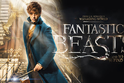 Review dan Sinopsis Film Fantastic Beasts And Where to Find Them (2016)