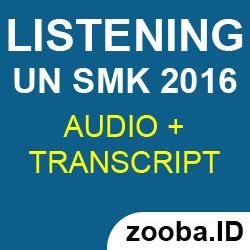 Listening UN SMK 2016 dan Pembahasannya disertai MP3 Audio