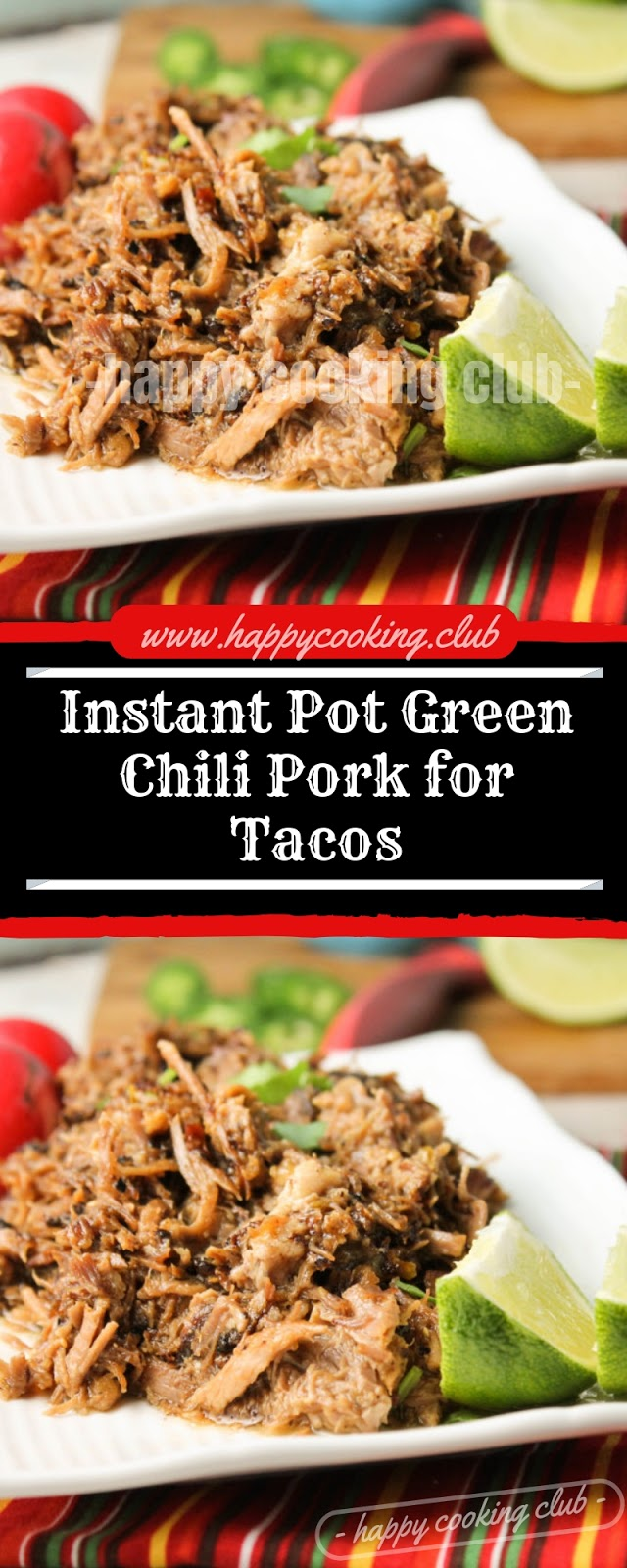Instant Pot Green Chili Pork for Tacos