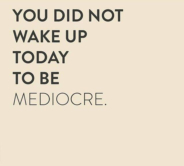 A mediocre life?