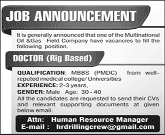 MBBS Doctor Jobs In Oil And Gas Field Company 21 May 2017