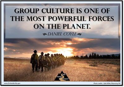 Group culture is one of the most powerful forces on the planet.  Daniel Coyle  (Hothots walking into the sunset)