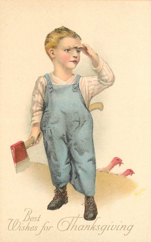 Vintage card 'Best Wishes for Thanksgiving', axe-wielding litle boy and two turkeys