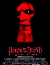 House of the Dead | Bmovies