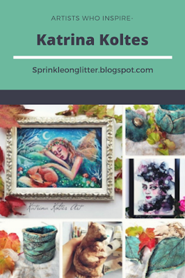 Sprinkle On Glitter Blog// Artists Who Inspire- Katrina Koltes