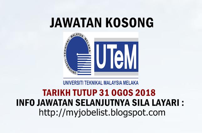 Jawatan Kosong Universiti Teknikal Malaysia Melaka (UTeM) 2018