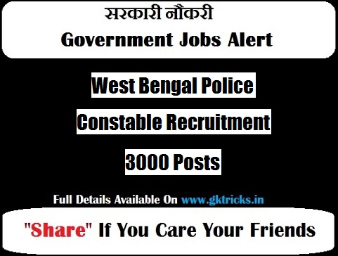 WB Police Excise Constable Recruitment 3000 Posts Notification 2019