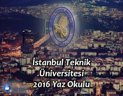 İstanbul Teknik Üniversitesi 2016 Yaz Okulu