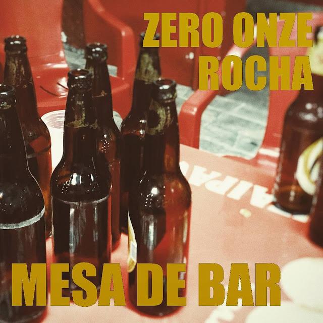 """Zero Onze & Rocha lança o som """"Mesa de Bar"""""""