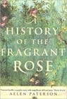 A History of the Fragrant Rose