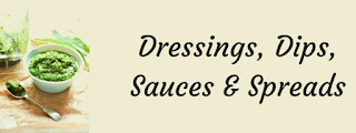 Dressings, Dips, Sauces & Spreads