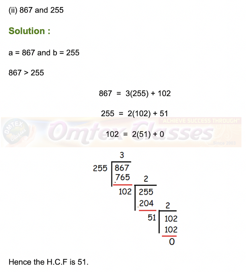 Use Euclid's Division Algorithm to find the Highest Common Factor (HCF) of   (ii) 867 and 255
